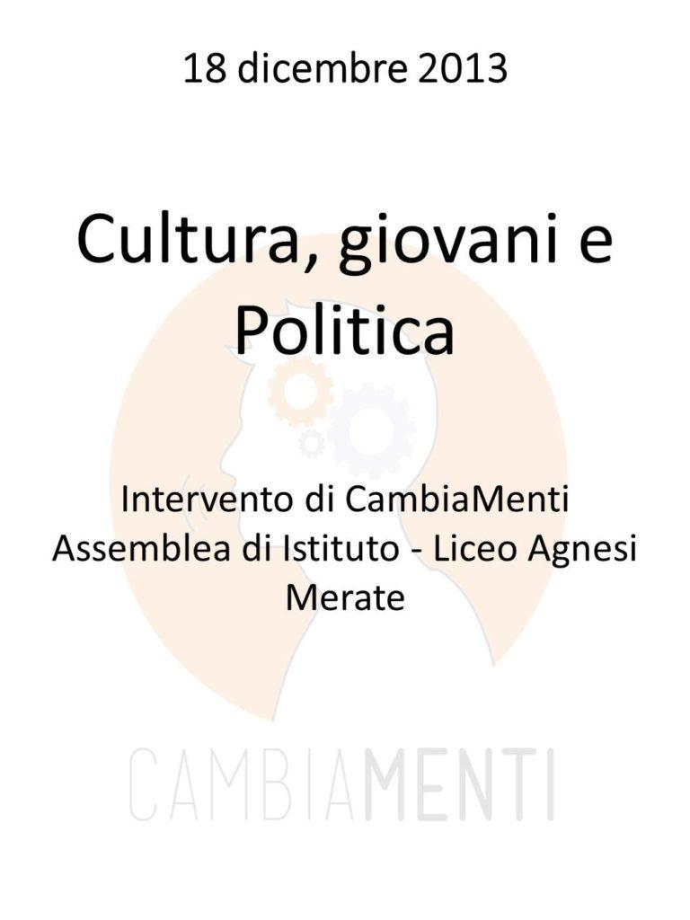 Cultura, giovani e politica