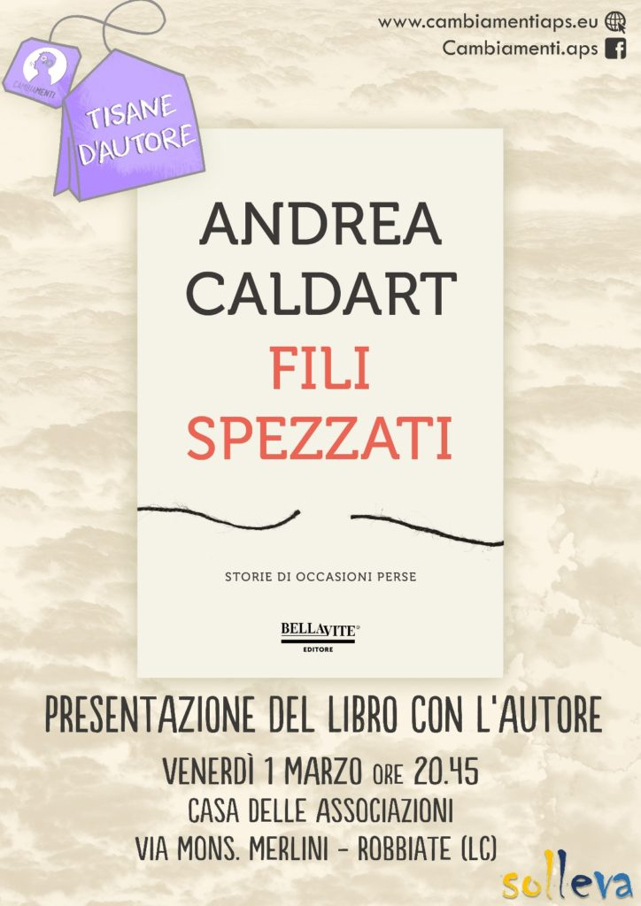 Fili spezzati: incontro con l'autore Andrea Caldart
